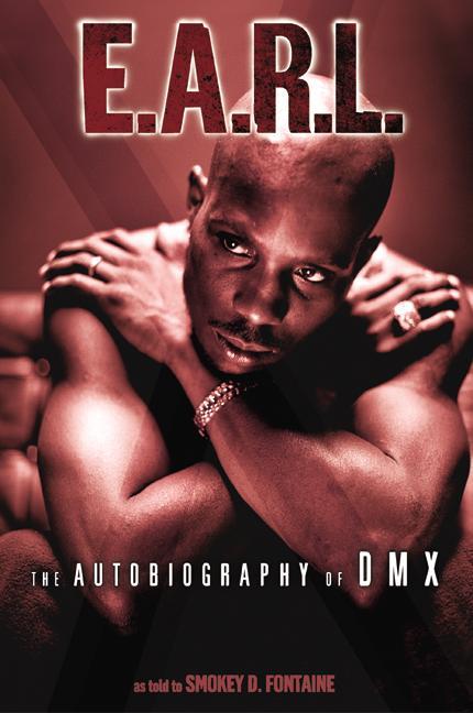 E.A.R.L By DMX/ Fontaine, Smokey D.