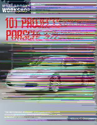 101 Projects for Your Porsche 911 996 and 997 1998-2008 By Dempsey, Wayne R.
