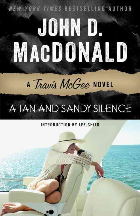 A Tan and Sandy Silence By MacDonald, John D./ Child, Lee (INT)